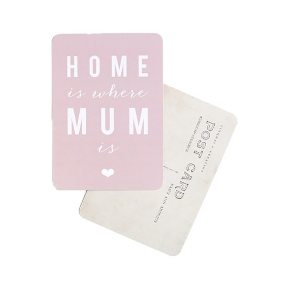 Carte postale Home is where mum is